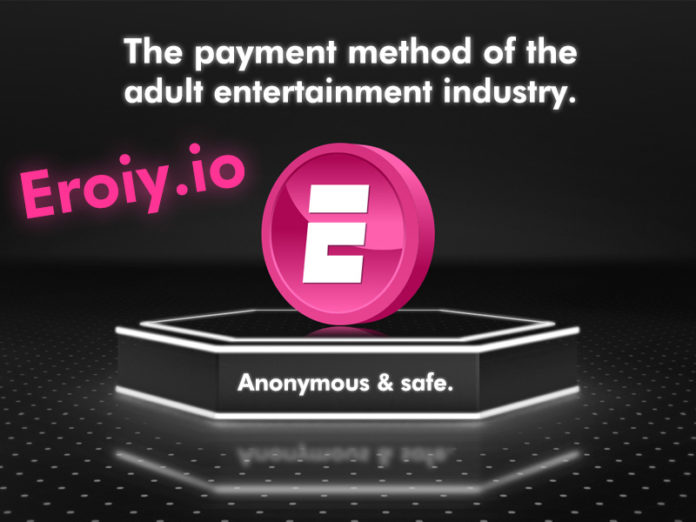 Eroiy blockchain payments adult industry